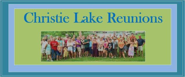 Christie Lake Reunions